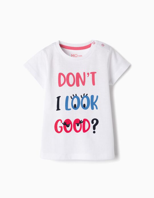 T-Shirt, Don't I Look Good?