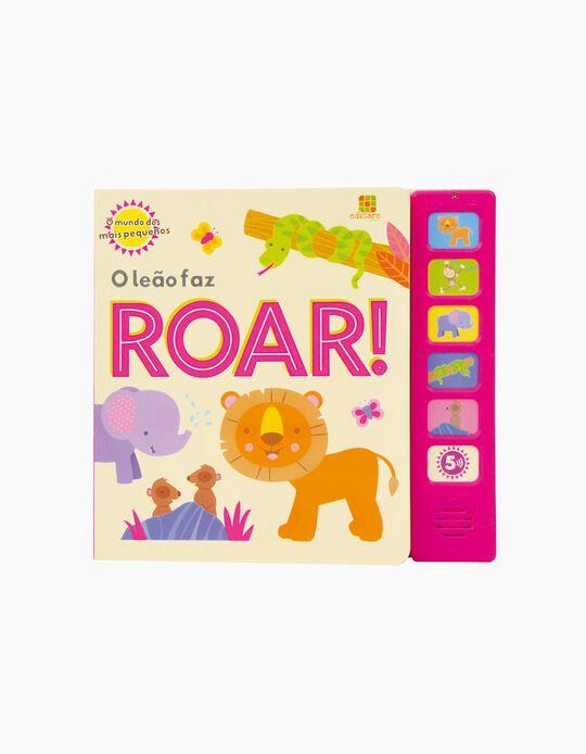1ª Livro de Sons O Leão faz Roar Edicare