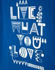 T-Shirt Live Waht You Love